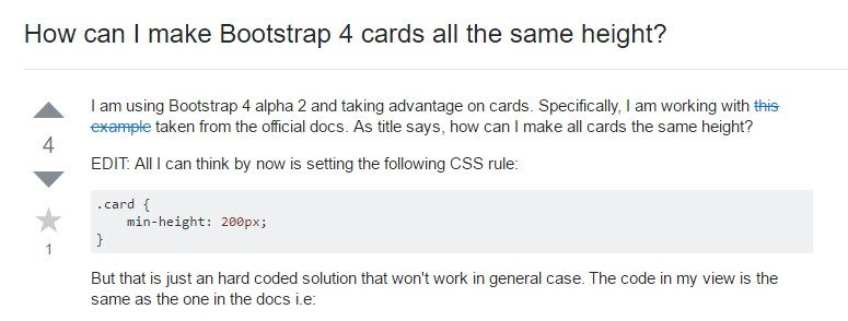 Insights on  just how can we  develop Bootstrap 4 cards just the same tallness?